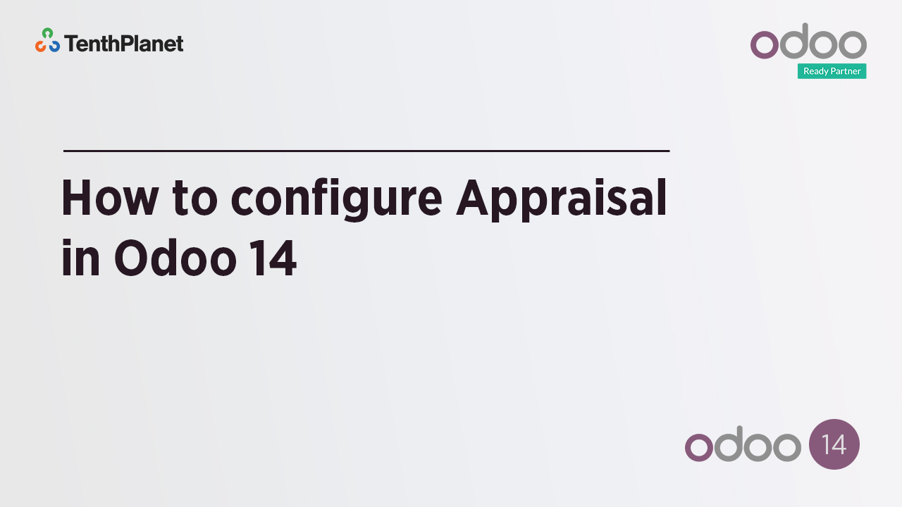 TenthPlanet-Odoo-ERP-Video-Banner-How to configure Appraisal in Odoo 14