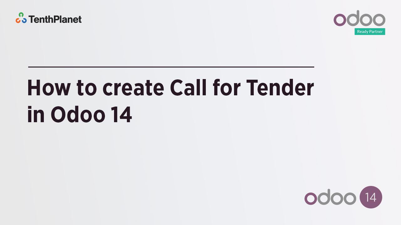 TenthPlanet-Odoo-ERP-Video-Banner-How to create Call for Tender in Odoo 14