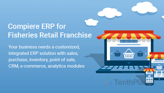 TenthPlanet-ERP-solution-compiere-erp-for-Fisheries-Retail-Franchise