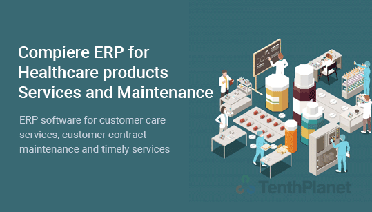 TenthPlanet-ERP-solution-Compiere-ERP-for-Healthcare-products-Services-and-Maintenance
